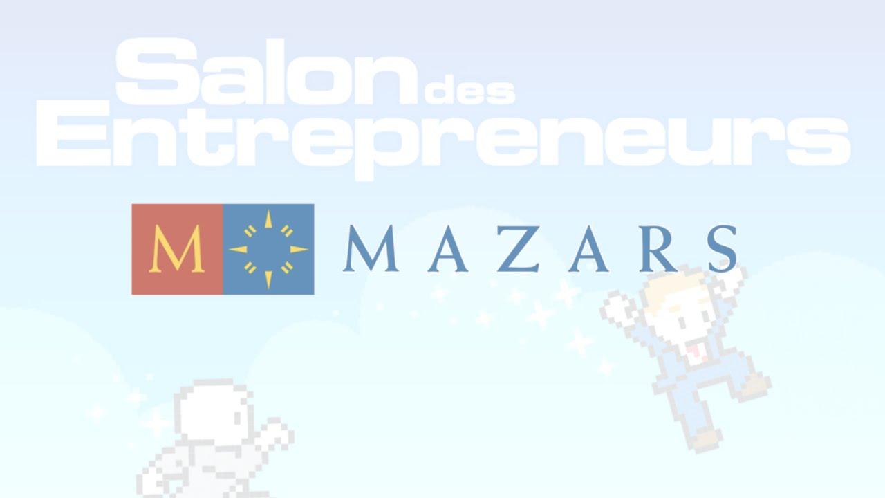 Mazars partenaire du salon des entrepreneurs 2016 paris for Salon des entrepreneurs paris 2016