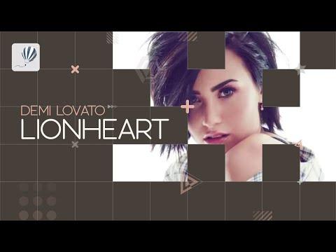 Demi Lovato - Lionheart (Lyric Video)