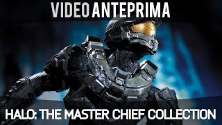 Halo: The Masterchief Collection - Video Anteprima  - Gameplay ITA