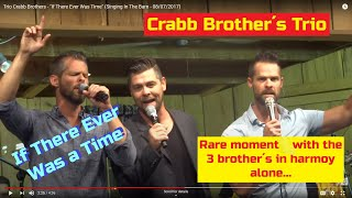 trio crabb brothers   if there ever was time singing in the barn   08072017