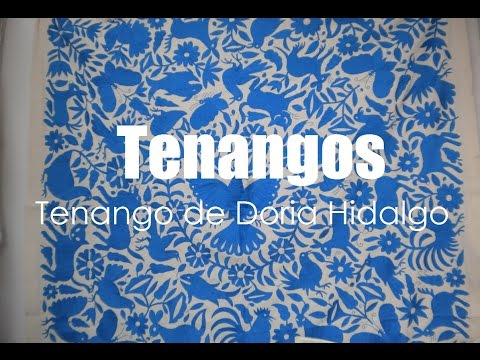 "Artesanias Hidalguenses ""Tenango de Doria"" por Hidalgo Tierra Mágica"