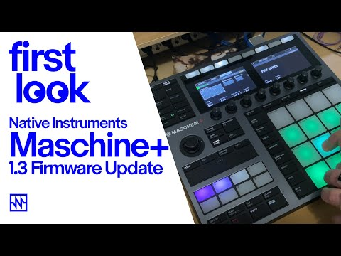 First Look: Maschine+ 1.3 Firmware Update Adds New 16-Voice Poly Synth