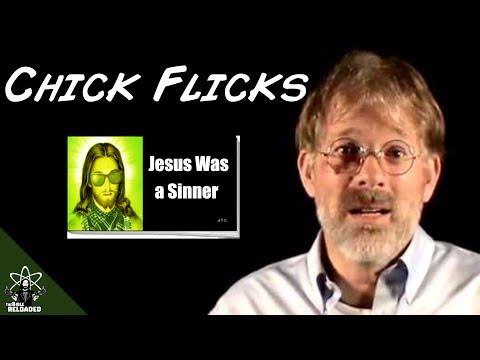 Jesus Was a Sinner- Chick Flicks