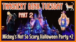 🔴Live:Thackery Binx Tuesday. Second Mickey's Not So Scary Halloween Party of 2019. Part 2