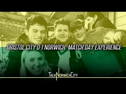 BRISTOL CITY 0-1 NORWICH - MATCH DAY EXPERIENCE