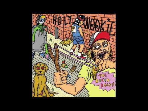 The Baked Beans - Holy Wookie [Full EP]