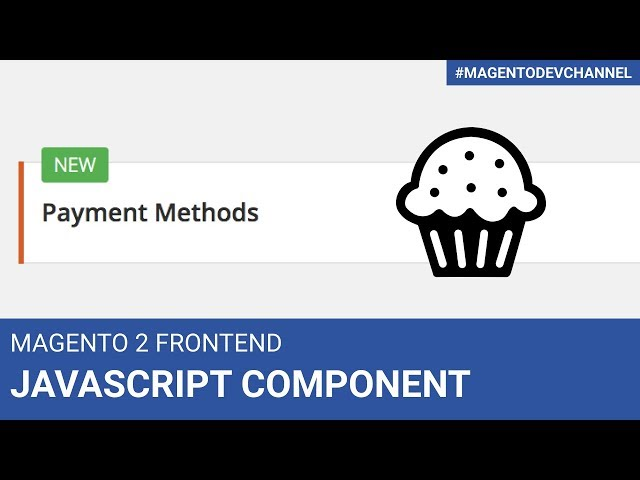 How to initialize JavaScript Component like a PRO | Magento 2