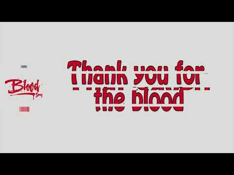 Blood Song (Lyrics) - Gates Praise