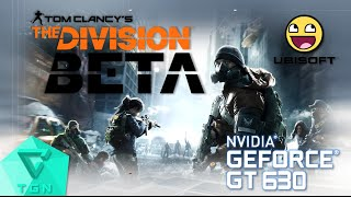 tom clancy s the division beta   gameplay on gt630 2gb ddr3 hd