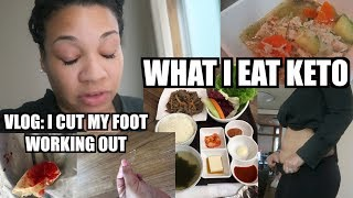 WHAT I EAT IN A WEEK KETO + I CUT MY FOOT WORKING OUT VLOG!