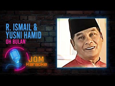 R. Ismail & Yusni Hamid - Oh Bulan
