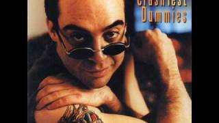 Watch Crash Test Dummies Put Me In A Corner Of Your Mind video