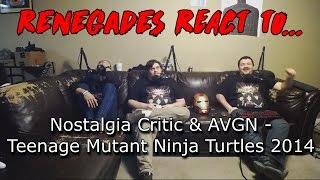 Renegades React to... Nostalgia Critic & AVGN - Teenage Mutant Ninja Turtles 2014