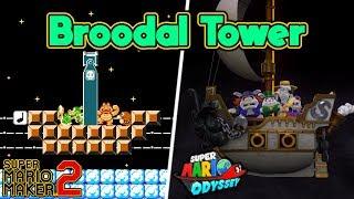 Super Mario Maker 2 - DARK SIDE BROODAL TOWER Remake from SUPER MARIO ODYSSEY
