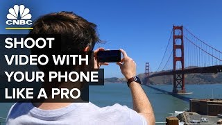 How To Shoot Better Video With Your Phone