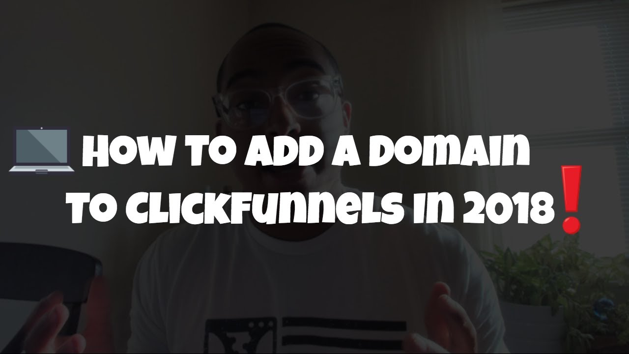 Update + How To Set Up A Domain In ClickFunnels 2018