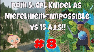 Dominions 5, Cpl. Kindel gameplay episode #8 Dom 5 is a fun turn based 4x fantasy strategy wargame