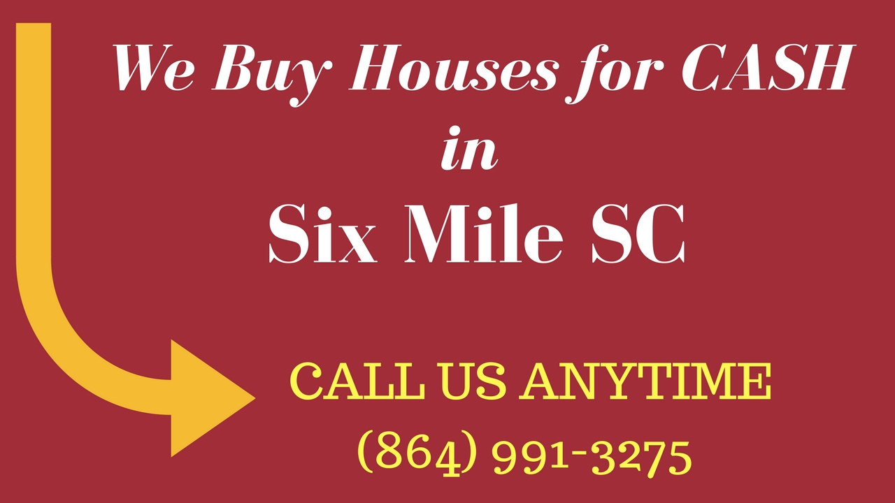 How to Sell Your House for CASH, Six Mile SC (864) 991-3275