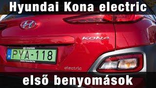 Hyundai Kona electric első benyomások