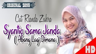CUT RIANDA ZUHRA - SYANTIQ SAMA JANDA - Best Single HD Video Quality 2018.