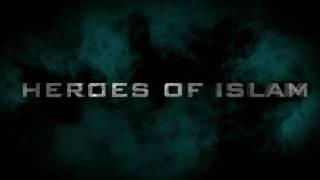 The Heroes of Islam- TRAILER