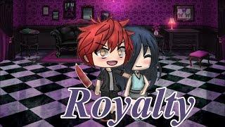 |Royalty| ~ GLMV