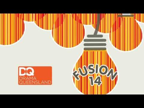FUSION 14 - Drama Queensland State Conference 2014