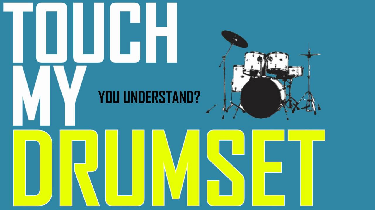 Stepbrothers Typography Dont Touch My Drumset Youtube