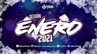 Sesión ENERO 2021 Dj Nev (Reggaeton, Comercial, Trap, Flamenco, Dembow)