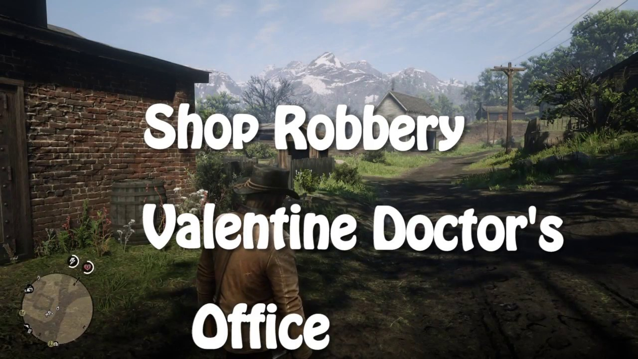 Red Dead Redemption 2 Shop Robbery Valentine Doctor S Office Youtube