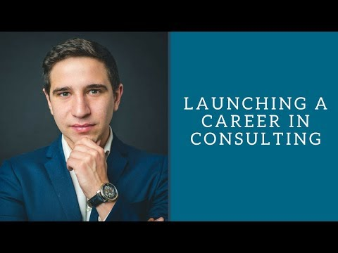 Launching a Career in Consulting