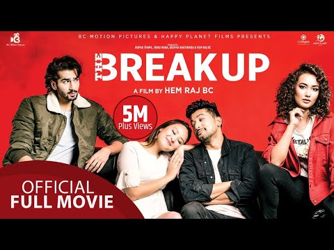 The Break Up || New Nepali Movie || Aashirman DS Joshi, Shilpa Maskey,  Raymon Das Shrestha