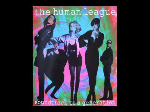 the human league - soundtrack to a generation (orbit mix)