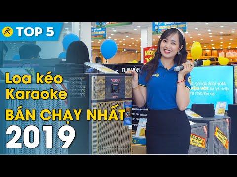 Top 5 Loa Kéo Karaoke Bán Chạy Nhất 2019 • Điện Máy XANH