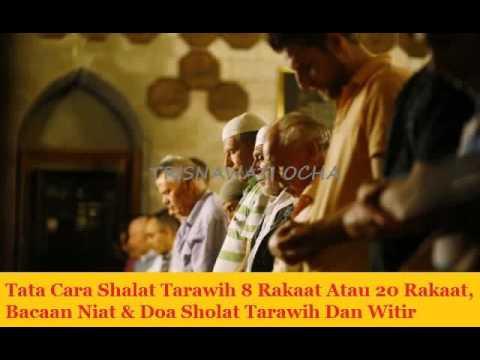 Tata Cara Shalat Tarawih 8 Rakaat Atau 20 Rakaat, Bacaan ...