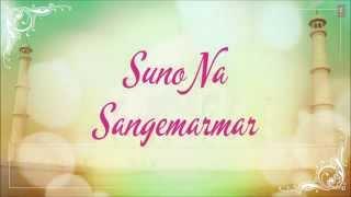 suno na sangemarmar - sanjay rajwar
