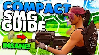 New Compact SMG Guide! | Comparing Both SMG'S Tips & Tricks | Fortnite Battle Royale