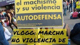 Vlogg: Marcha NO más violencia de género