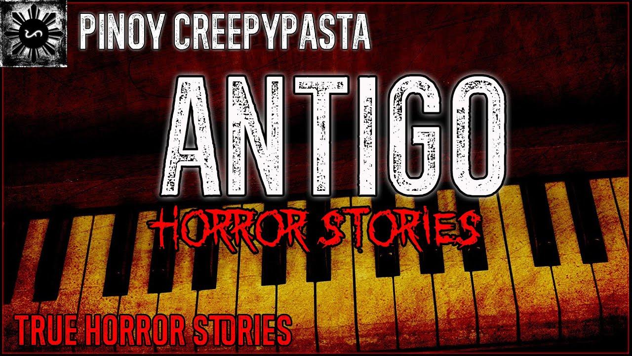 Antigo Horror Stories -  Tagalog Horror Stories (True Stories)
