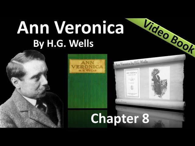 Chapter 08 - Ann Veronica by H. G. Wells - Biology Travel Video