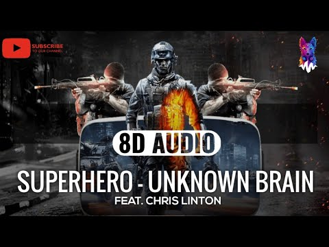 unknown-brain---superhero-(feat.-chris-linton)-[8d-audio]-🎧