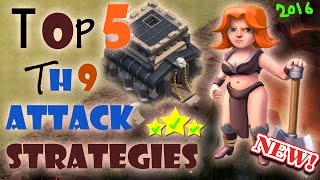 TOP 5 Best TH9 Attack Strategies 2016 | Clash of Clans | Clan Wars