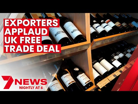 Australian exporters have applauded the new free trade agreement with the UK | 7NEWS