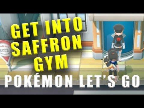 Pokemon Let's Go how to get into Saffron City Gym