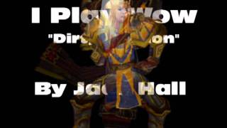 "I Play Wow By Jace Hall ""Dirty Version"""