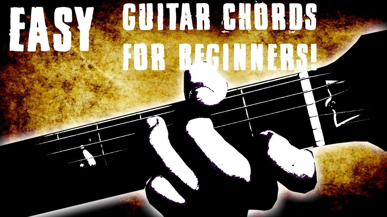 Top Guitar Chords For Beginners Guitar Chords Every Player Should
