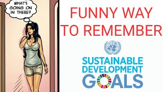 Trick to remember 17 Sustainable development goals (SDG) in 5 minutes SDG sdg goals