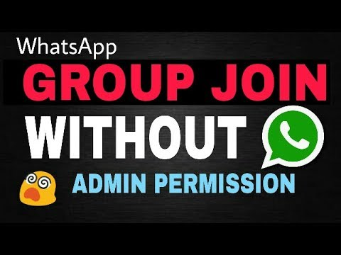 How To Add Member In WhatsApp Group Without Admin | No NEED ADMIN  Permission | Whatsapp trick 2017