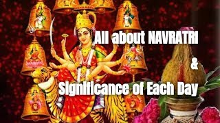 All about Navratri & Signifance of Each Day ( with Subtitles in English) | Navratri Special