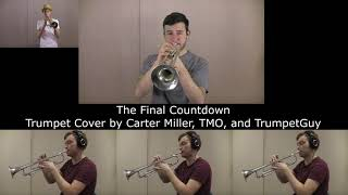Europe - The Final Countdown (TMO, Carter Miller & The Trumpet Guy)
